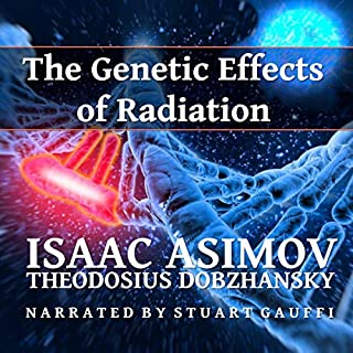 The Genetic Effects of Radiation audiobook cover art