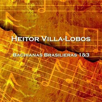 Bachianas Brasilieras 1&3
