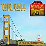 Songtexte von The Fall - Live In San Francisco
