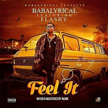 Feel It (feat. Flashy)