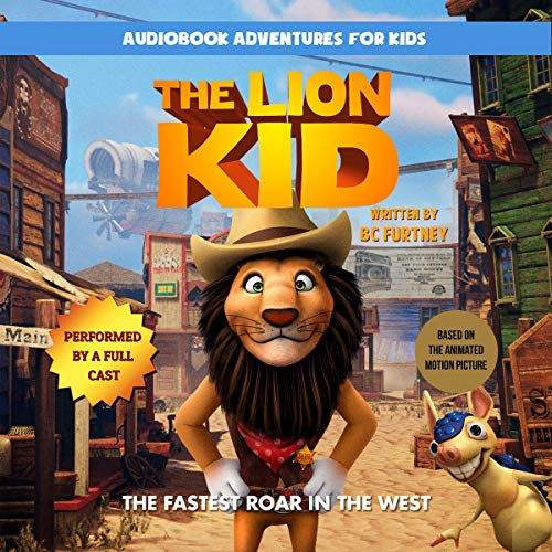 The Lion Kid: The Fastest Roar in the West cover art