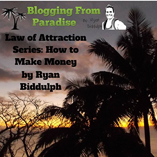 How to Make Money     Law of Attraction Series              By:                                                                                                                                 Ryan Biddulph                               Narrated by:                                                                                                                                 Steve Williams                      Length: 40 mins     1 rating     Overall 5.0
