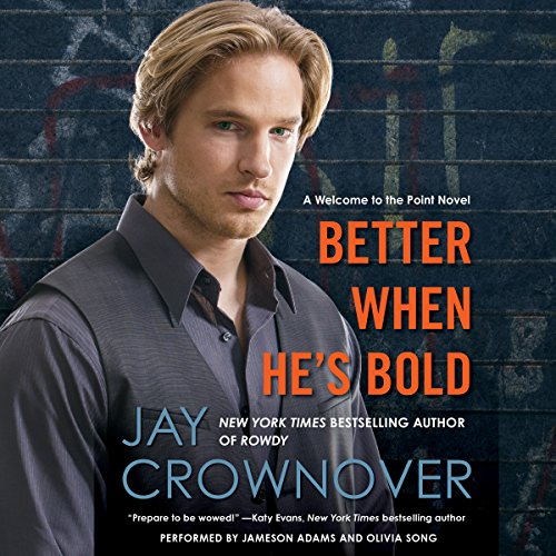 Better When He's Bold audiobook cover art