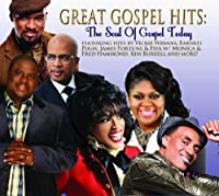 Great Gospel Hits: the Soul of Gospel to