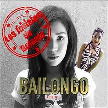 Bailongo (Las Chicas en el Danzin) [Deluxe]