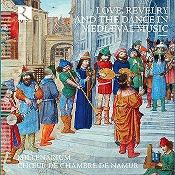 Love, Revelry and the Dance in Mediæval Music