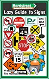 Morristreet Lazy Guide To Signs: What everybody never wanted to know about Signage