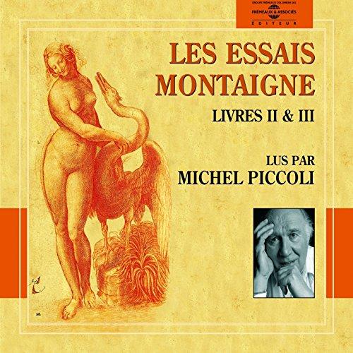 Les Essais Montaigne, livres II & III (Excerpts)