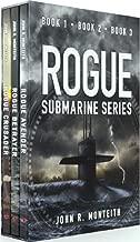 The Rogue Submarine Series, Books 1-3: Rogue Avenger, Rogue Betrayer, Rogue Crusader: Dawn of the Mercenary Fleet