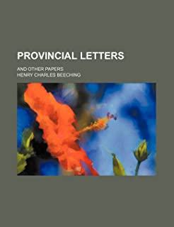 Provincial Letters; And Other Papers