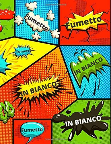 Fumetto In Bianco: Fumetto Vuoto, fumetti in bianco per adulti, ragazzi e bambini, attività manuali - bambini, attività per bambini, Disegna Il Tuo Fumetto, 1, 2, 3, 4, 4, 5, 6, 7, 8, 9, 10 anni
