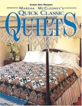 Marsha McCloskey's Quick Classic Quilts: Four-Patches to Feathered Stars (For the Love of Quilting)