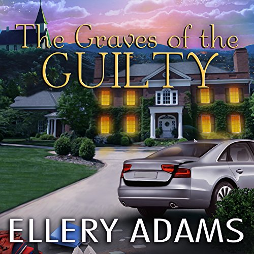 The Graves of the Guilty audiobook cover art