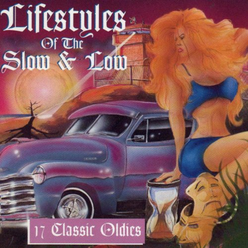 Lifestyles of the Slow & Low, 17 Classic Oldies