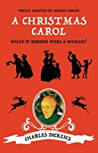 A Christmas Carol: What if Scrooge were a woman?
