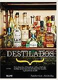 Destilados: De la absenta y el brandy al vodka y el whisky