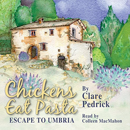 Chickens Eat Pasta audiobook cover art