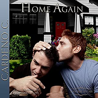 Home Again                   By:                                                                                                                                 Cardeno C.                               Narrated by:                                                                                                                                 Alexander Collins                      Length: 5 hrs and 26 mins     15 ratings     Overall 4.0