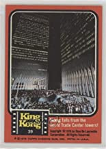 Kong Falls From the World Trade Center Towers! (Trading Card) 1976 Topps King Kong - [Base] #39
