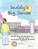 Daddy's Big House