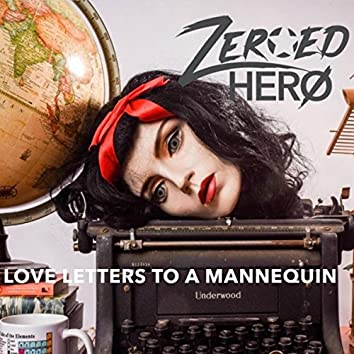 Love Letters to a Mannequin
