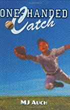 One-Handed Catch by MJ Auch (2006-09-19)