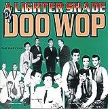 A Lighter Shade of Doo Wop