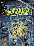 Archibald, Tome 1 - Pourfendeur de monstres