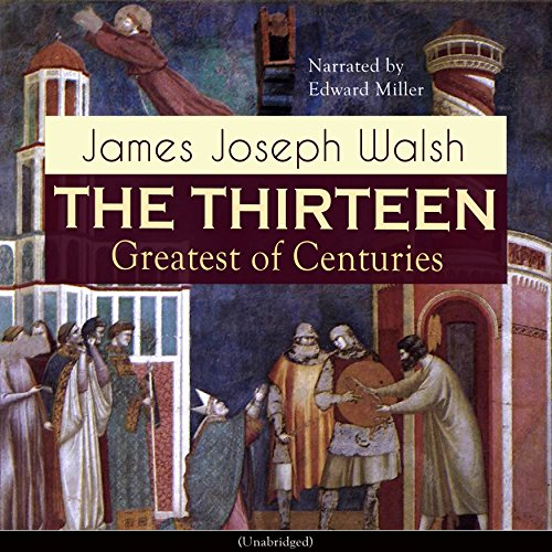 The Thirteen: Greatest of Centuries audiobook cover art