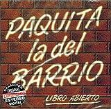 Paquita La Del Barrio, La Incomparable, Libro Abierto - Hoy Se Mas - Arrastrate