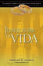 Juntos para toda la vida: Una preparación para la celebración del matrimonio (Celebrar Y Vivir El Sacramento Del Matrimonio) (Spanish Edition)