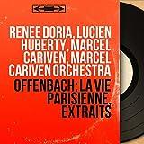 La vie parisienne, Act III, Scene 10: 'En endossant mon uniforme' (Bobinet, Urbain, Prosper, Pauline, Louise, Gabrielle, Clara, Léonie)