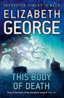 This Body of Death: An Inspector Lynley Novel: 16