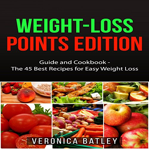 Weight-Loss Points Edition: Guide and Cookbook audiobook cover art