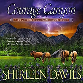 Courage Canyon     Redemption Mountain Historical Western Romance, Book 8              By:                                                                                                                                 Shirleen Davies                               Narrated by:                                                                                                                                 Roberto Scarlato                      Length: 6 hrs and 58 mins     Not rated yet     Overall 0.0
