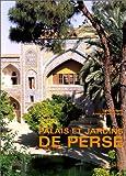 Palais et jardins de Perse