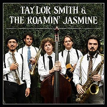 Taylor Smith & the Roamin' Jasmine
