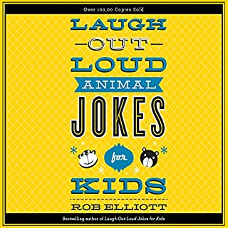 Laugh-Out-Loud Animal Jokes for Kids audiobook cover art