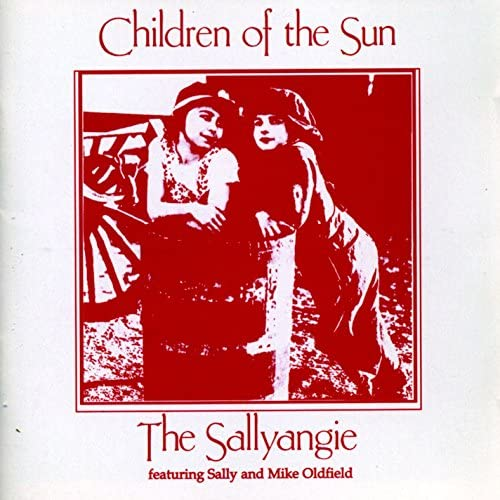 The Sallyangie feat. Mike Oldfield & Sally Oldfield