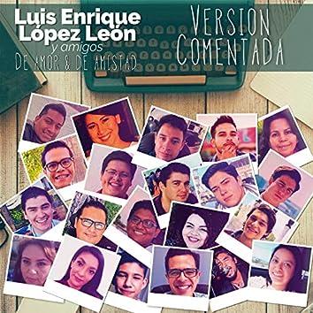 De amor & de amistad (Poemas) (Versión comentada) (Edición especial)