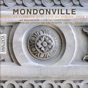 Mondonville: Pièces de clavecin avec voix ou violon, Op. 5
