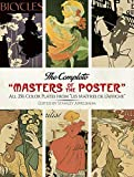 The Complete 'Masters of the Poster': All 256 Color Plates from 'Les Maîtres de l'Affiche' (Dover Fine Art, History of Art)