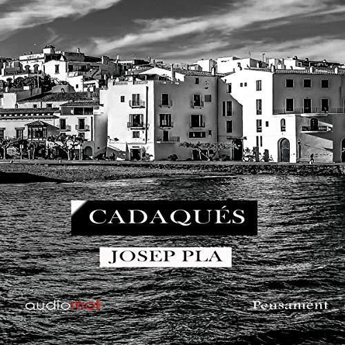 Cadaqués (Audiolibro en Catalán) cover art