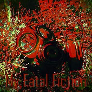My Fatal Fiction