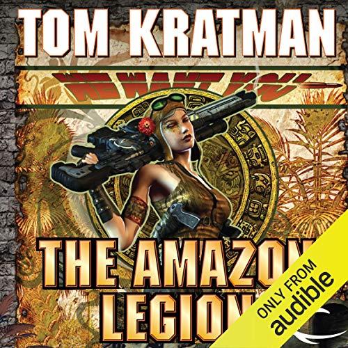 The Amazon Legion: Carrera, Book 4