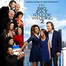 My Big Fat Greek Wedding 2 Original Soundtrack