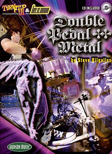 Turn It Up And Lay It Down - Double Pedal Metal (Book & CD): Noten, CD, Lehrmaterial für Schlagzeug