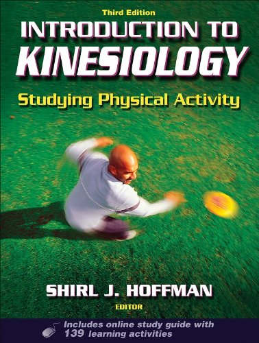 Introduction to Kinesiology: Studying Physical Activity,...