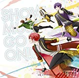 SHOW MUST GO ON!! 歌詞
