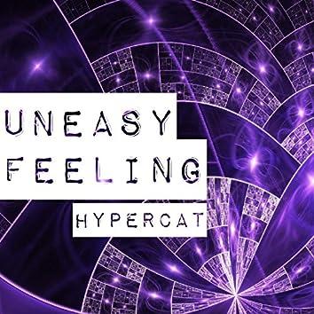 Uneasy Feeling